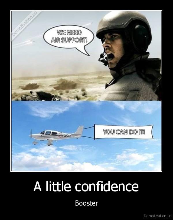 A little confidence