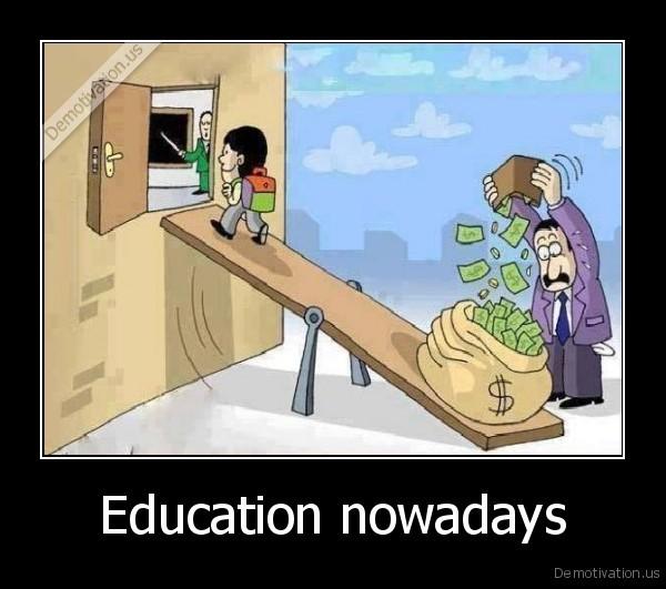Education nowadays