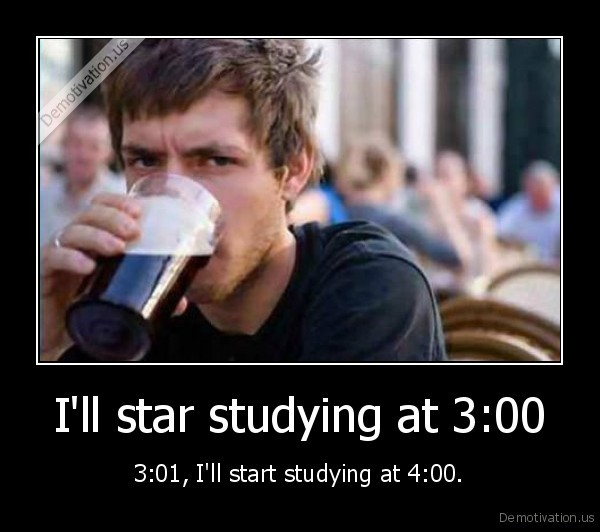 I'll star studying at 3:00