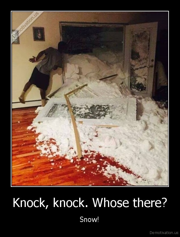 Knock, knock. Whose there?