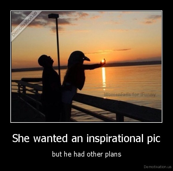 She wanted an inspirational pic