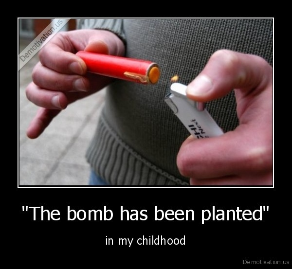 """""""The bomb has been planted"""""""