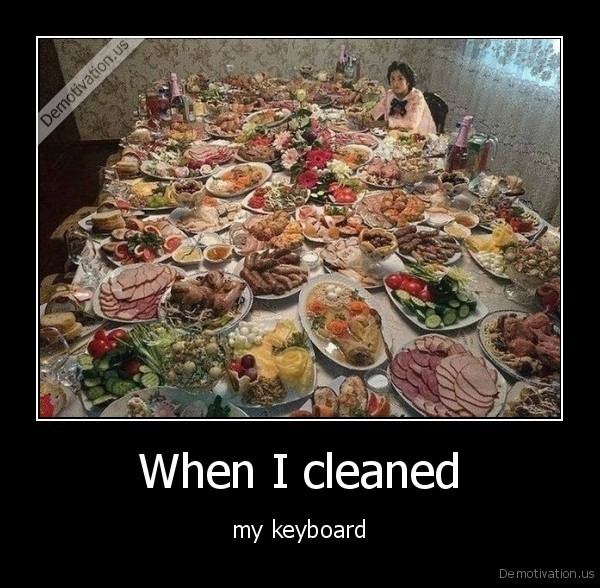 When I cleaned