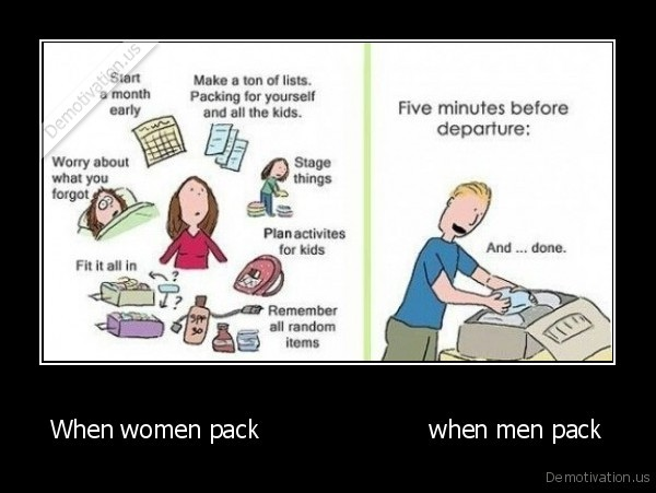 When women pack                      when men pack