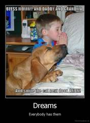 Dreams - Everybody has them.