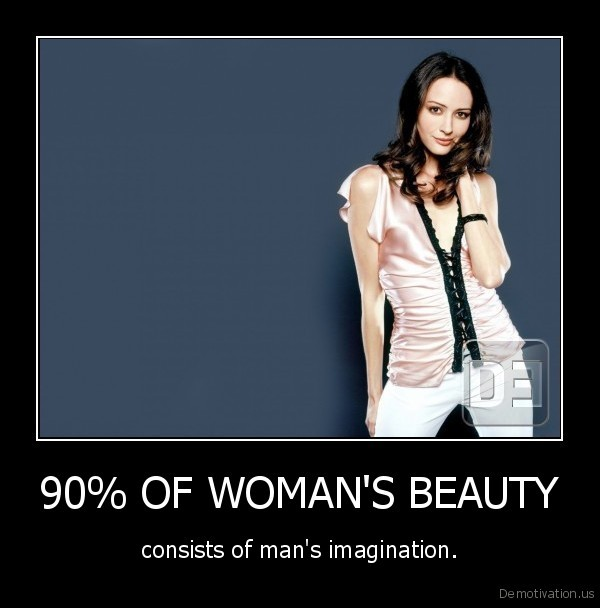 90% OF WOMAN'S BEAUTY