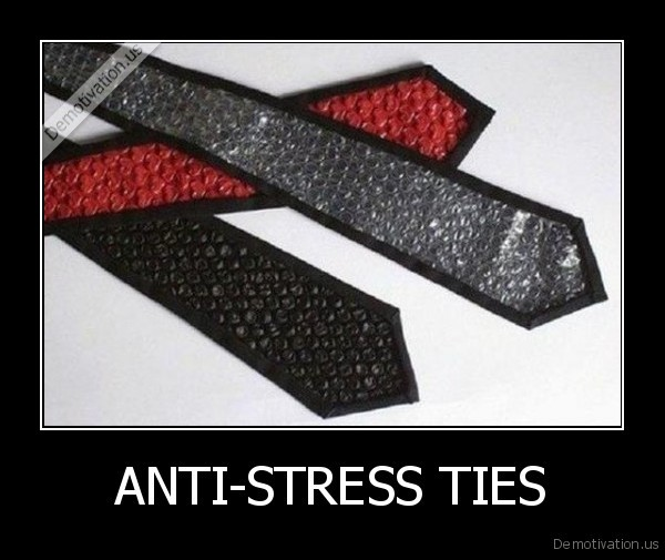 ANTI-STRESS TIES