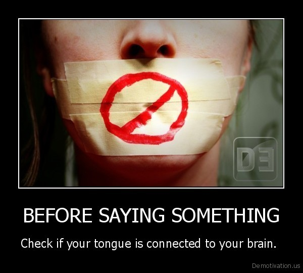 BEFORE SAYING SOMETHING