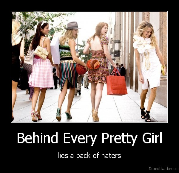 Behind Every Pretty Girl
