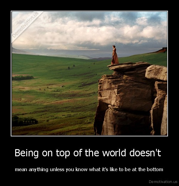 Being on top of the world doesn't