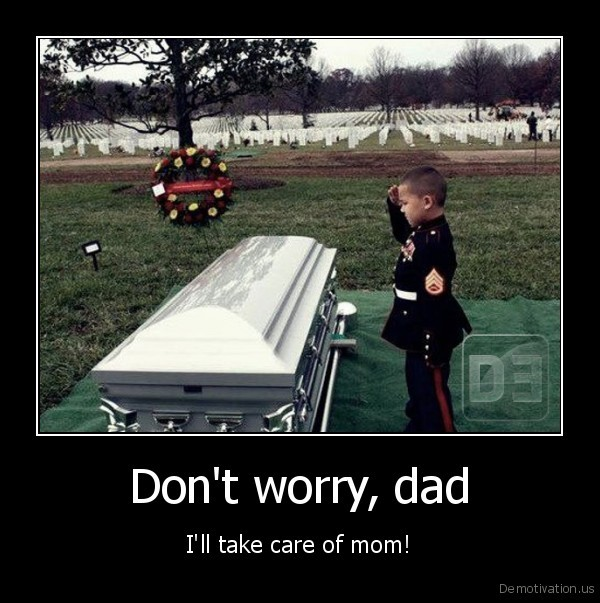 Don't worry, dad