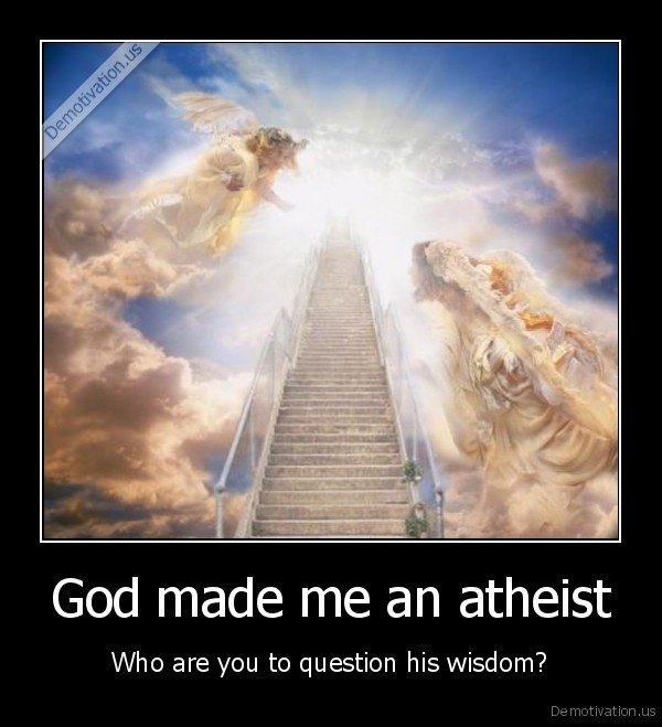 God made me an atheist
