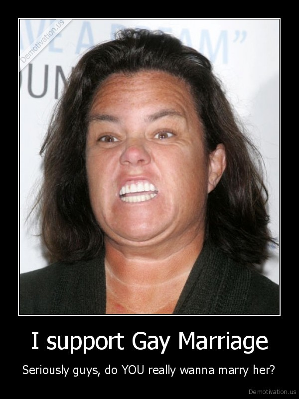 demotivation.us I support Gay Marriage Seriously guys do YOU really wanna marry her 133664604988 Sally Gunnell and Colin Jackson Olympic Gold Launch of British Olympic ...