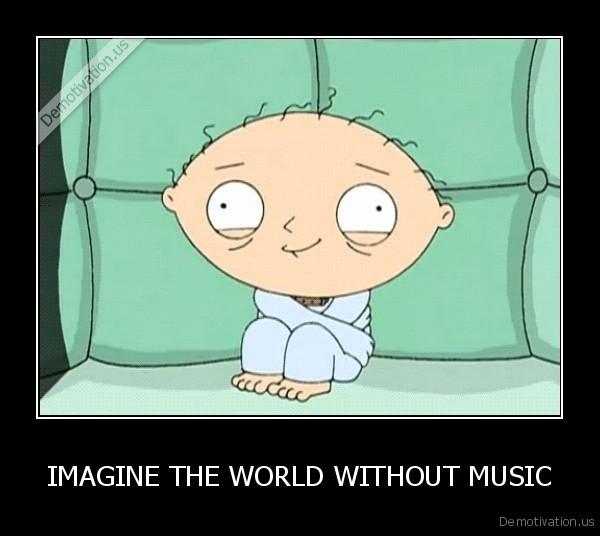 imagine a world without music