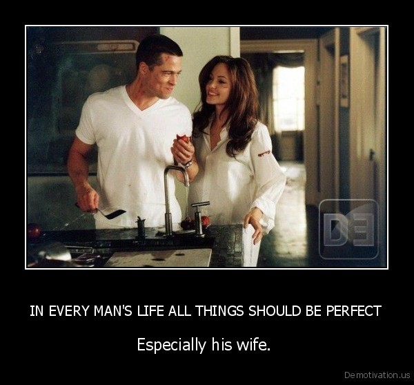 IN EVERY MAN'S LIFE ALL THINGS SHOULD BE PERFECT