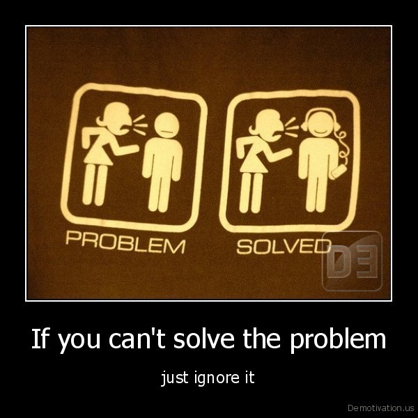 If you can't solve the problem