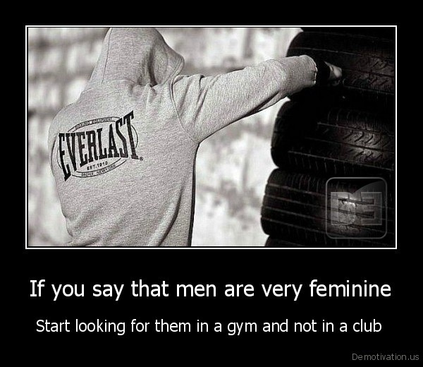 If you say that men are very feminine