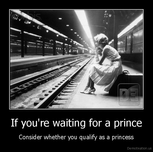 If you're waiting for a prince