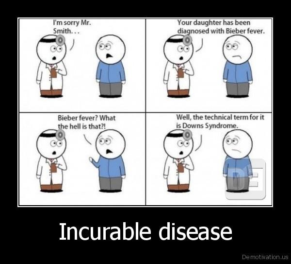 Incurable disease -