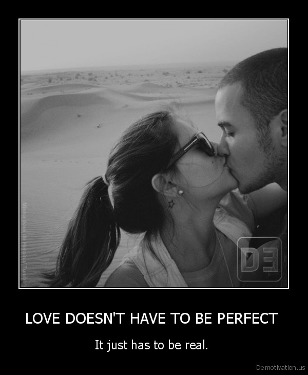 LOVE DOESN'T HAVE TO BE PERFECT