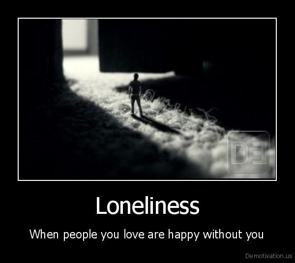 loneliness,love,life,people