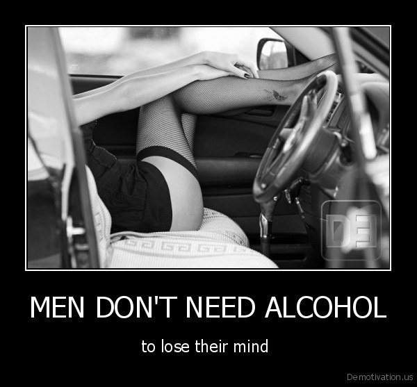 MEN DON'T NEED ALCOHOL