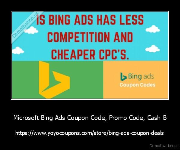 Microsoft Bing Ads Coupon Code, Promo Code, Cash B