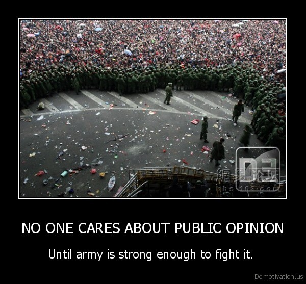 NO ONE CARES ABOUT PUBLIC OPINION