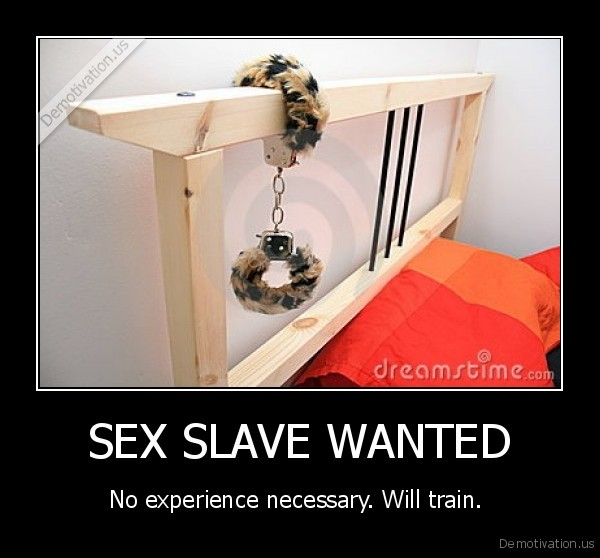 SEX SLAVE WANTED