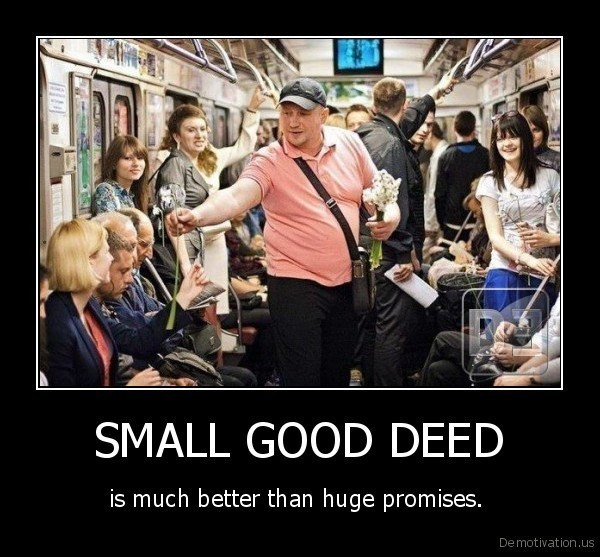 SMALL GOOD DEED