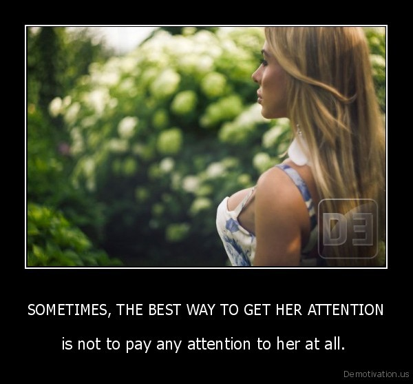 ways to get her attention