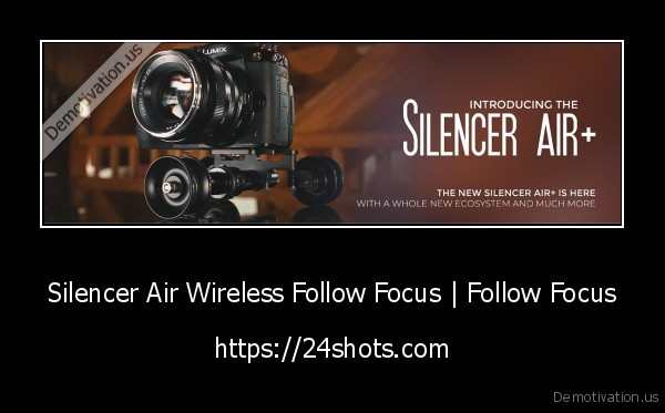 silencer, air, wireless, follow, focus,follow, focus