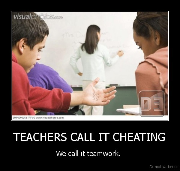 TEACHERS CALL IT CHEATING