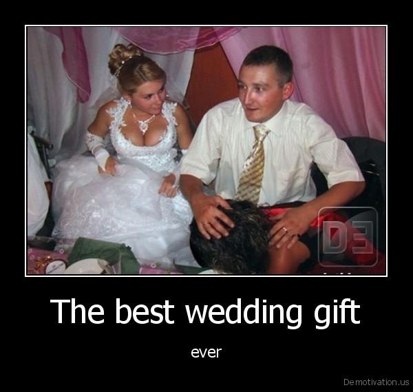 The best wedding gift demotivation the best wedding gift junglespirit Image collections