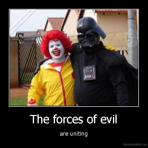 The forces of evil