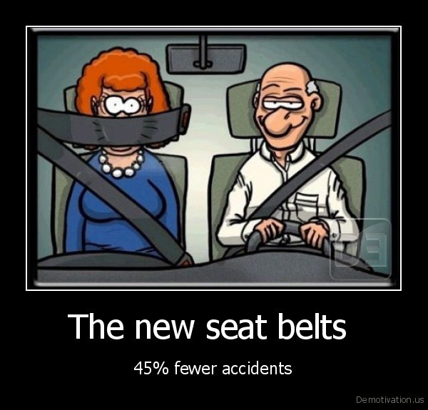 The new seat belts  - 45% fewer accidents