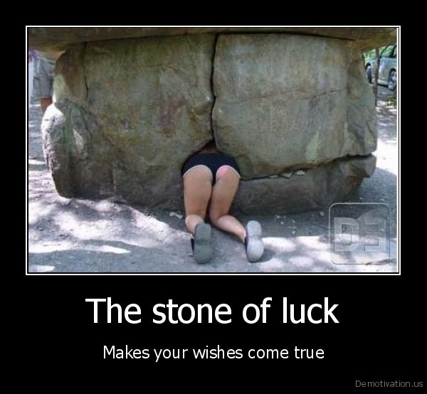 demotivation.us_The-stone-of-luck-Makes-