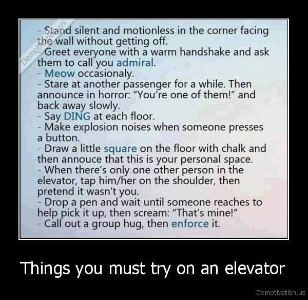 Things you must try on an elevator -