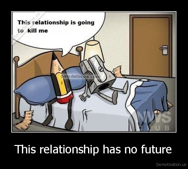 This relationship has no future -