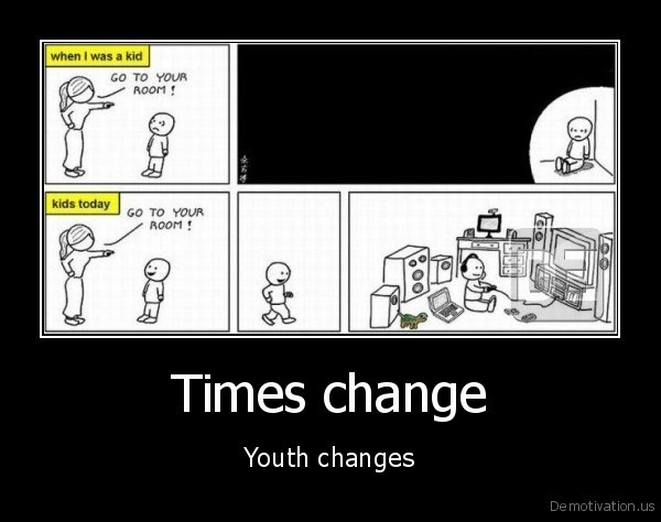 Times change - Youth changes