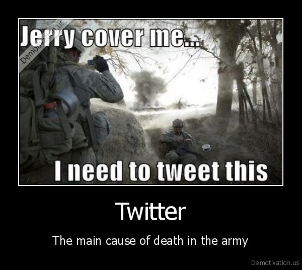 Twitter - The main cause of death in the army