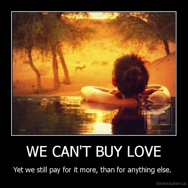 WE CAN'T BUY LOVE