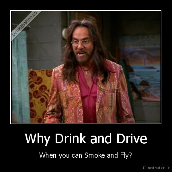 weed,alcohol,fly,drink