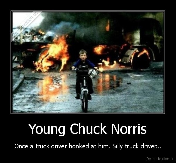 chuck, norris,truck,bike,kid,fire,crash