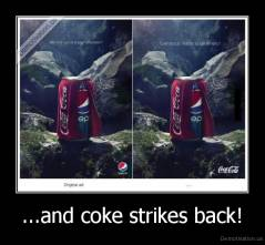 ...and coke strikes back! -