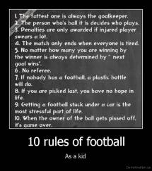 10 rules of football - As a kid