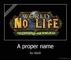 A proper name - for WoW
