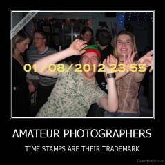 AMATEUR PHOTOGRAPHERS - TIME STAMPS ARE THEIR TRADEMARK