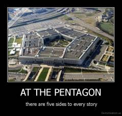 AT THE PENTAGON -  there are five sides to every story