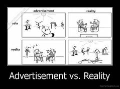 Advertisement vs. Reality -